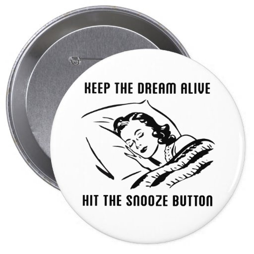 Keep The Dream Alive - Button