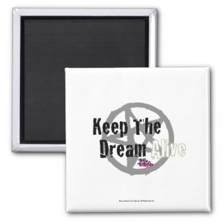 Keep The Dream Alive on Mall Rats Symbol Magnet