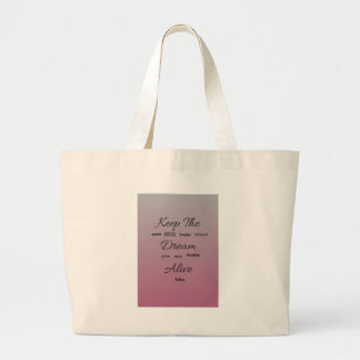 Keep The Dream Alive - Typographical Purple/Pink Large Tote Bag