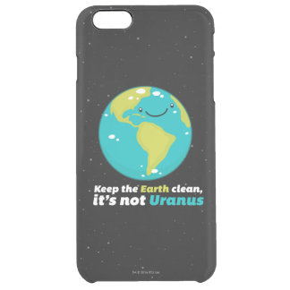 Keep The Earth Clean Clear iPhone 6 Plus Case