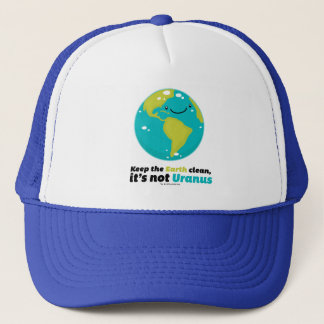 Keep The Earth Clean Trucker Hat