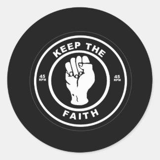 Keep The Faith 45rpm vinyl Round Sticker