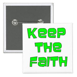 Keep The Faith Button