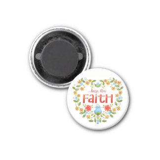 Keep the Faith • Inspirational Magnet