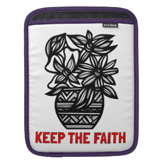 """Keep the Faith"" Ipad Soft Case iPad Sleeve"