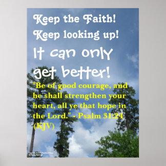"""""""Keep the Faith!"""" poster"""