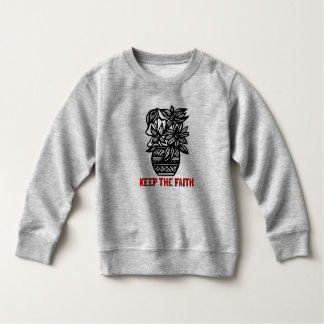"""Keep the Faith"" Toddler Fleece Sweatshirt"