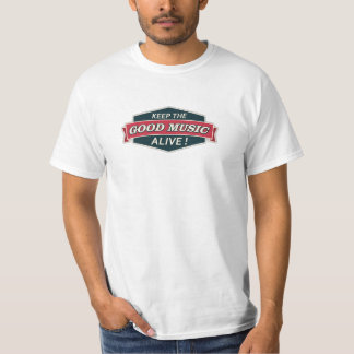 Keep the good music alive vintage style T-Shirt