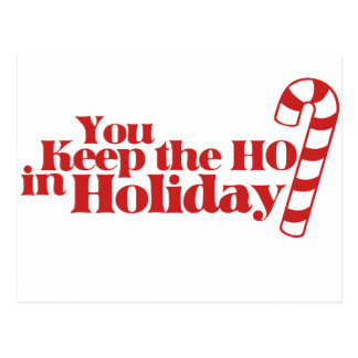 Keep the HO in Holiday Postcard