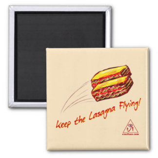 keep the Lasagna Flying square magnet