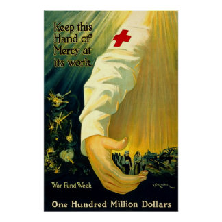 Keep This Hand of Mercy at Work WW1 Poster