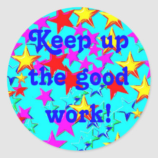 Keep up The Good Work Sticker