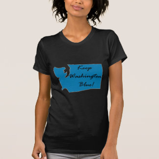 Keep Washington Blue! Democratic Pride! T-Shirt
