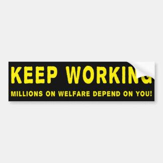 Keep Working Anti Obama Bumpersticker Bumper Sticker