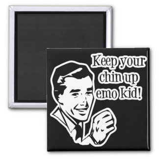 Keep Your Chin Up Emo Kid! Square Magnet