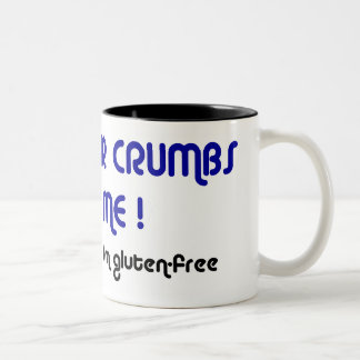 KEEP YOUR CRUMBS OFF ME! two-tone large mug