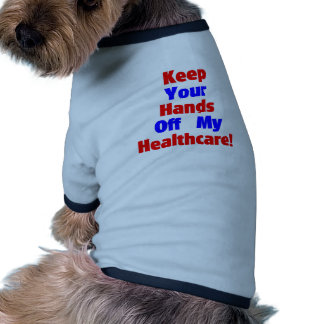 Keep Your Hands Off My Healthcare Dog Clothes