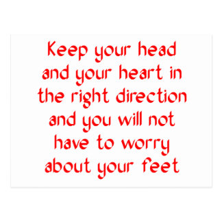 Keep your head and your heart in the right postcard