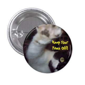 Keep Your Paws Off Button