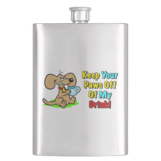"""""""Keep Your Paws Off Of My Drink!"""" Flask"""