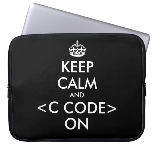 KeepCalm and c code on laptop sleeve | Geek humour