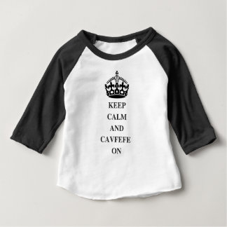 KEEPCALMANDCAVFEFE ON (1) BABY T-Shirt