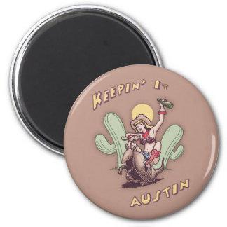 Keepin' It Austin 6 Cm Round Magnet