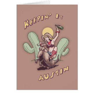 Keepin' It Austin Greeting Card