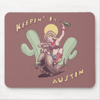 Keepin It Austin Mousepad