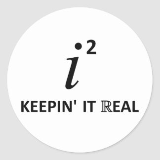 Keepin' It Real Classic Round Sticker
