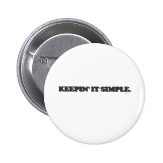 Keepin' It Simple 6 Cm Round Badge