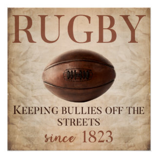 Keeping Bullies Off The Streets - Rugby Poster