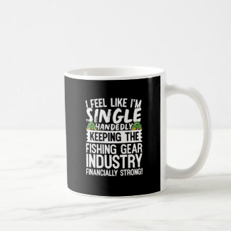 Keeping the Fishing Industry Financially Strong Coffee Mug