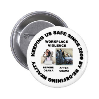 Keeping us safe since 2009 pinback button