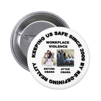 Keeping us safe since 2009 6 cm round badge
