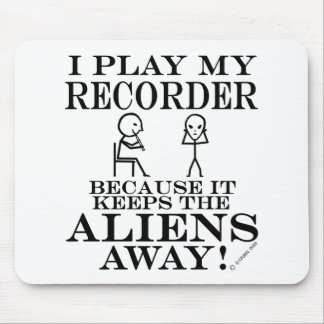 Keeps Aliens Away Recorder Mousepads