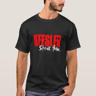 Keesler, Speak Now... T-Shirt