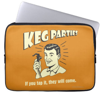 Keg Parties: If Tap It They'll Come Laptop Computer Sleeves