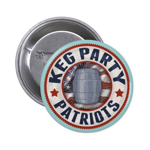 Keg Party Patriots II Button