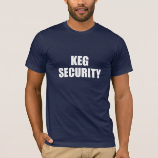 Keg Security T-shirt