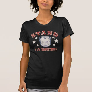 Kegstand For Something T Shirts