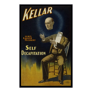 Kellar's Self Decapitation Poster