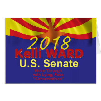 Kelli WARD 2018 Senate Card