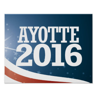 Kelly Ayotte 2016 Poster