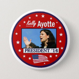 Kelly Ayotte For President 2016 7.5 Cm Round Badge