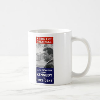 Kennedy - A Time For Greatness Basic White Mug