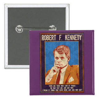 """Kennedy, Robert - """"Why Not?"""" 15 Cm Square Badge"""