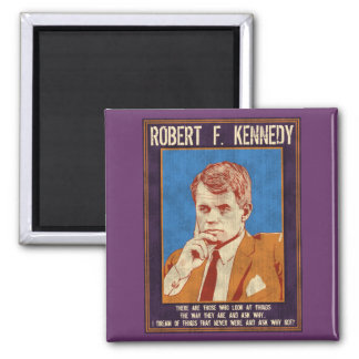 """Kennedy, Robert - """"Why Not?"""" Magnet"""