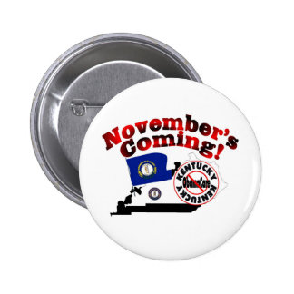 Kentucky Anti ObamaCare – November's Coming Buttons