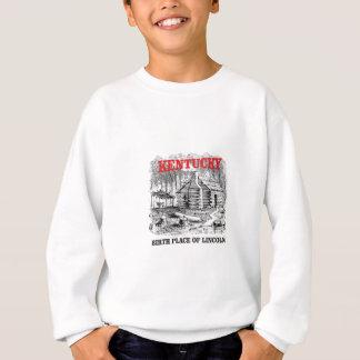 Kentucky Lincolns birthplace Sweatshirt